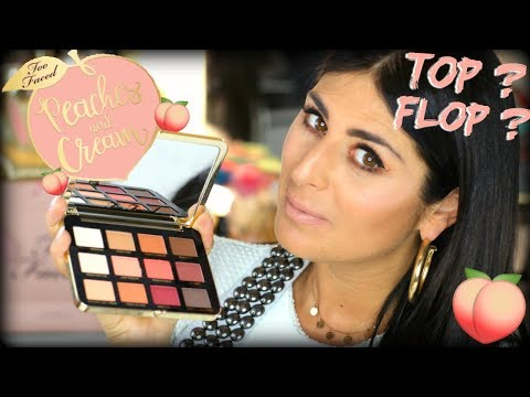 🍑TOO Faced Peaches & Cream COLLECTION 1ères Impressions