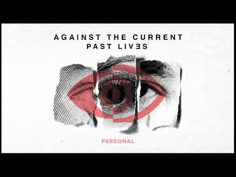 Against The Current – Personal
