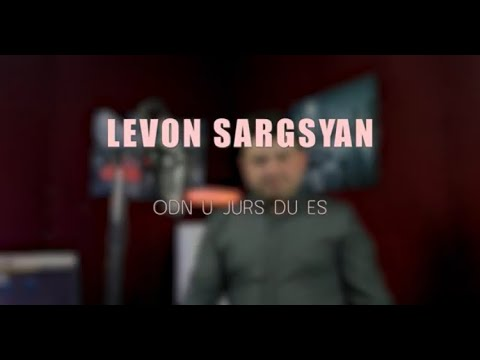 Levon Sargsyan - Odn u Jurs Du es (2021)