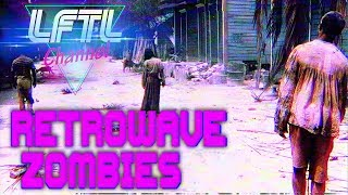 NewRetroWave Zombies