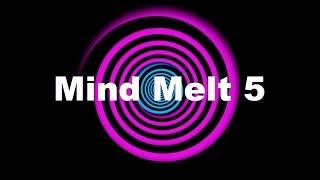 Hypnosis: Mind Melt 5