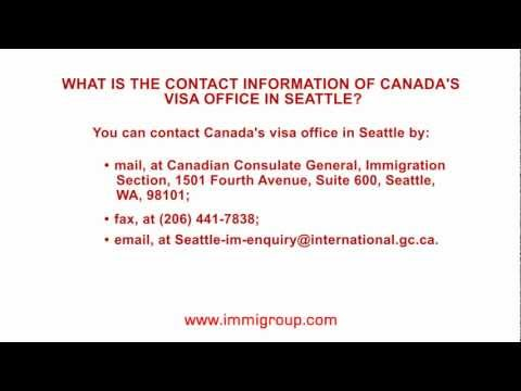 What is the contact information of Canada's visa office in Seattle?