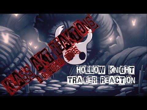 Hollow Knight Trailer Reaction! Klass Akt Reaktions