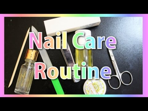 My Nail Care Routine   TotallyCoolNails