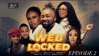 ဝက်ဘ်ဆိုက် EPISODE 2 (အသစ် Hit Movie) Chuks Omalicha / Georgina / Lydia နောက်ဆုံးနိုင်ဂျီးရီးယား Nollywood ရုပ်ရှင်။