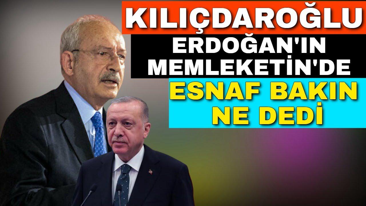 Kılıçdaroğlu Erdoğan'ın Memleketinde Esnaf Bakın Ne Dedi
