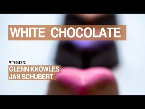 Chocolate Masters Hangout #16:  White Chocolate