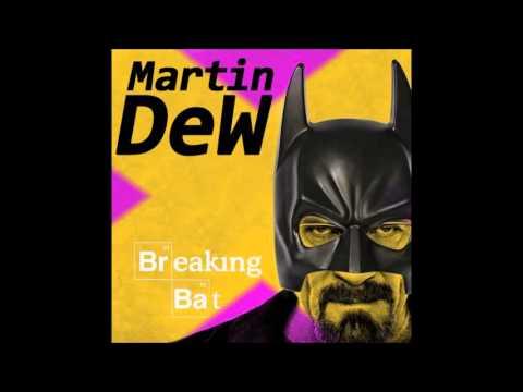 Martin DeW  Breaking Bat p