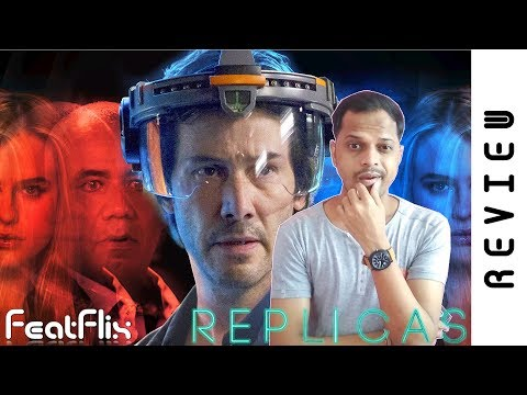 Replicas (2019) Crime, Mystery, Sci-Fi Movie Review In Hindi | FeatFlix