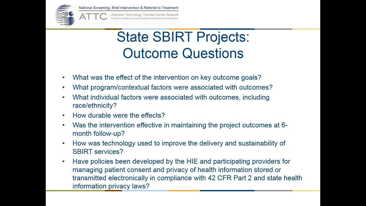 Anything worth doing is worth measuring How to evaluate SBIRT programs