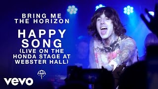 Bring Me The Horizon - Happy Song (Live on the Honda Stage at Webster Hall)