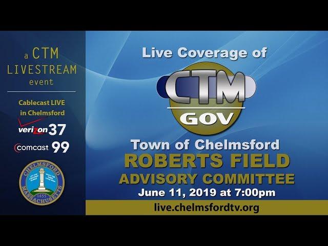 Roberts Field Advisory Committee June 11, 2019