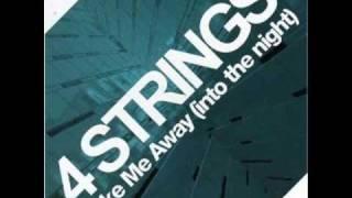 4 Strings - Take Me Away (Re-Ward Vocal Edit)