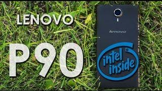 Lenovo P90 - обзор смартфона на Intel Atom от сайта Keddr.com