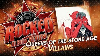 Queens of the Stone Age – Villains | Album Review | Rocked