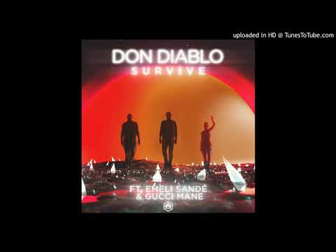 Don Diablo - Survive ft. Emeli Sandé, Gucci Mane (RMF FM CLEAN EDIT)