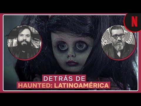 Cómo se eligieron las historias de Haunted: Latinoamérica
