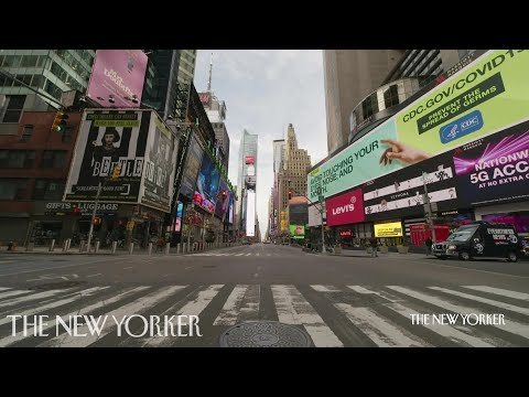 The Streets of New York City Under Quarantine | The New Yorker