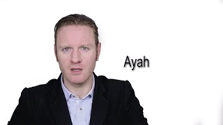 Ayah - Meaning | Pronunciation || Word Wor(l)d - Audio Video Dictionary