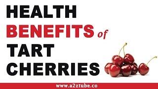 Health Benefits Tart Cherries