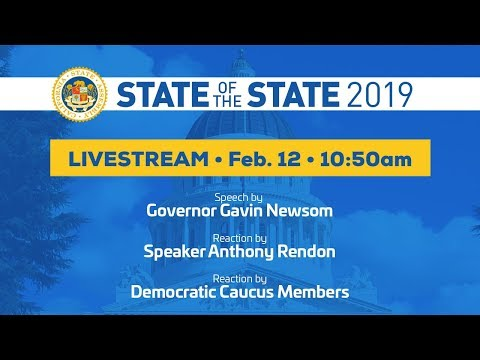 Watch Gavin Newsom Deliver His First State of the State Address
