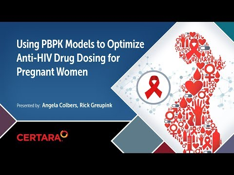 Using PBPK Models To Optimize Anti HIV Drug Dosing In Pregnant Women