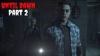 Until Dawn HD Horror Gameplay Walkthrough Part 2
