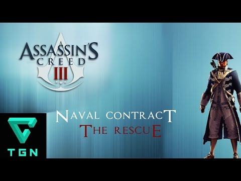 Assassin's Creed III Naval Contract The Rescue