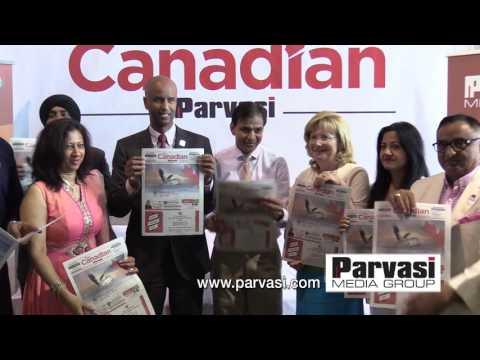 Launch of The Canadian Parvasi an English Newspaper by Minister of immigration Mr Ahmed Hussien