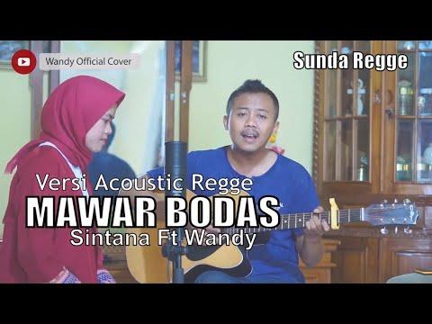 Mawar Bodas - Detty Kurnia Versi Guitar Acoustic Sunda Reggae Cover Wandy Ft Sintana