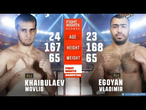 Мовлид Хайбулаев vs. Владимир Егоян / Movlid Khaibulaev vs. Vladimir Egoyan