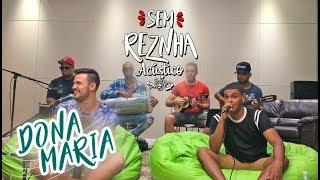 Baixar Sem ReZnha - Dona Maria *PAGODE* - Thiago Brava (COVER MUSIC)