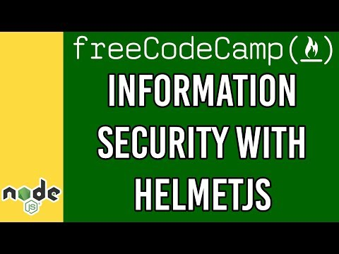 Information Security with HelmetJS with FreeCodeCamp | Dylan Israel