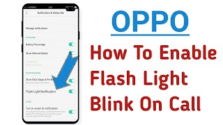 OPPO How To Enable Notifications Flash Light Blink Alert ! Call, SMS Flash Light Blink in OPPO screenshot 4