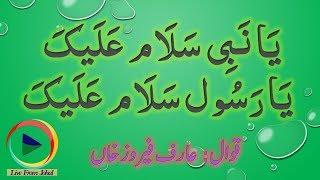 Arif Feroz Qawal - Ya Nabi Salam Alayka Ya Rasool Salam Alayka