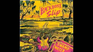 Backbone Slip -  Beggar For The Blues