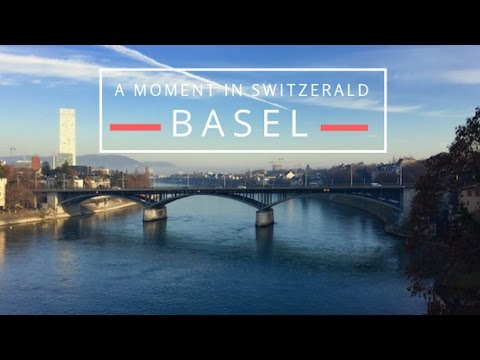 Basel: A Moment In Switzerland