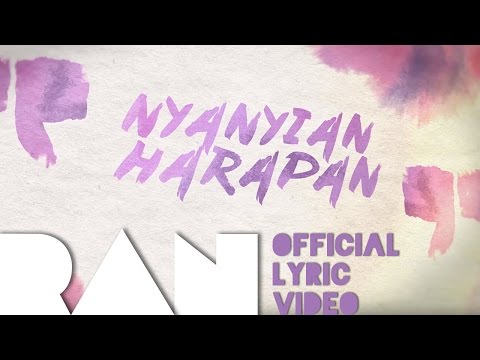 RAN - Nyanyian Harapan (Official Lyric Video) [OST. I Am Hope]