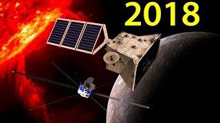 Полет к Меркурию, Солнцу и Луне в 2018 году. Космические программы 2018 года.
