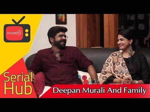 ഞാൻ Reject ചെയ്ത പെൺകുട്ടി  എൻ്റെ  ജീവിത സഖിയായി  | Interview with Actor Deepan Murali and Family