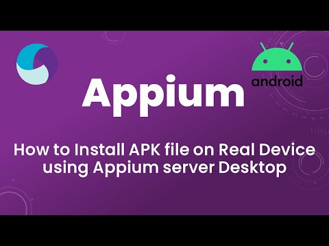 Appium Tutorial 6: How To Install APK File On Real Device Using Appium Server Desktop