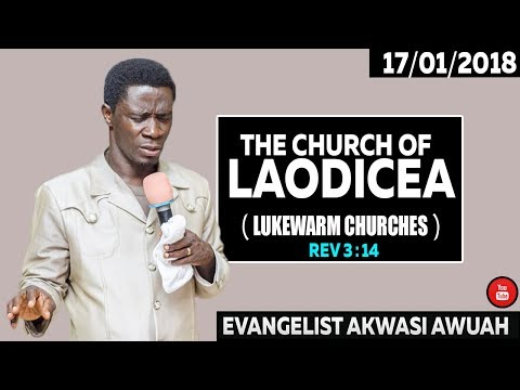 The Lukewarm Church and Pastors 🇬🇭😢😥😪 By Evangelist Akwasi Awuah  2018