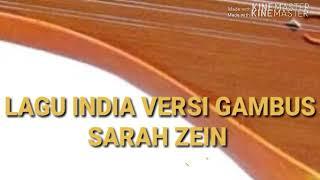 GAMBUS VERSI INDIA VOC SARAH ZEIN