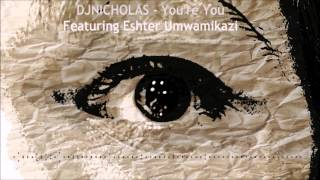 NICK PALMEN - You're You (Featuring Esther Umwamikazi)