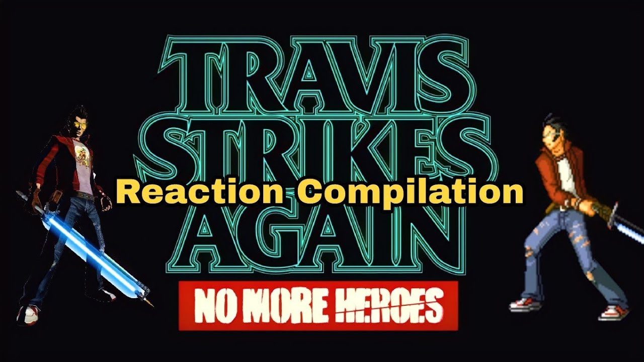 Travis Strikes Again - No More heroes (Nindies Showcase Summer 2017) - Reaction Compilation