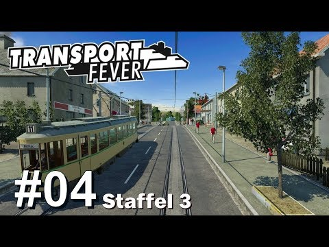 TRANSPORT FEVER S3/#04: Straßenbahn ahoi [Let's Play][Gameplay][German][Deutsch]