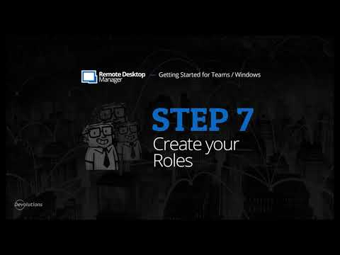 Getting Started for Teams with Remote Desktop Manager - Step 7: Create your Roles