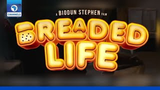 'Breaded Life' Tops Nigeria's Box Office For The Week