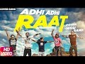 Adhi Adhi Raat (Cover Song) | Nissi Band | Speed Records