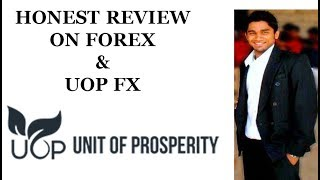 Honest Review On Forex & UOP FX